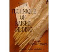 The Technique of Raised Gilding